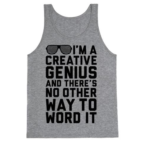 Creative Genius Tank Top