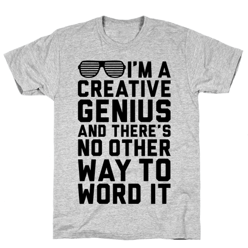 Creative Genius Mens T-Shirt