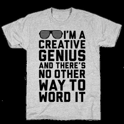 Creative Genius Mens T-Shirt