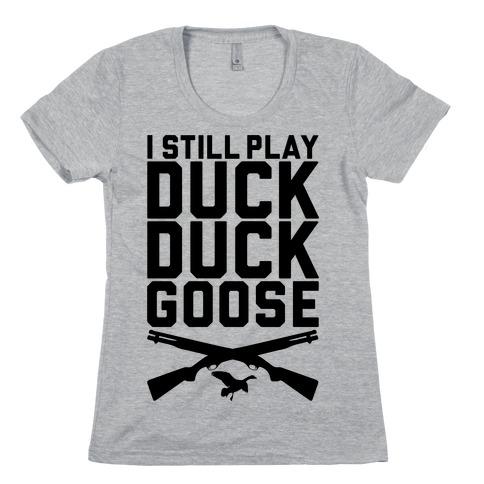 Duck Duck Goose Womens T-Shirt