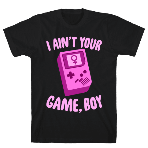 I Ain't Your Game, Boy Mens T-Shirt