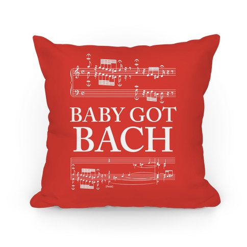 Baby Got Bach Pillow Pillow