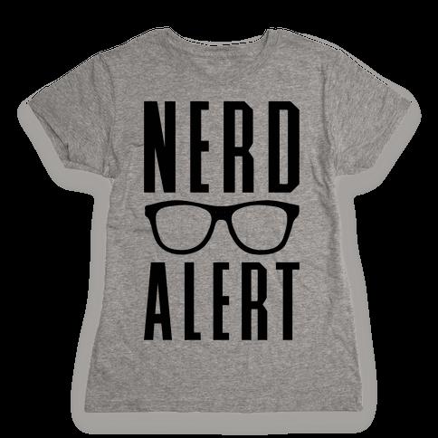 Nerd Alert Womens T-Shirt