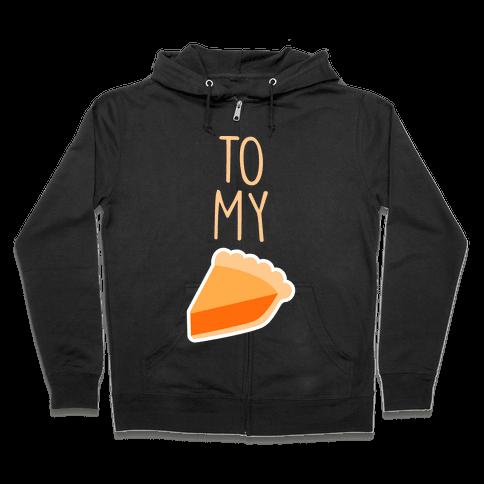 Pumpkin Pie (Whipped Cream & Pumpkin Pie Couples Shirt) Zip Hoodie