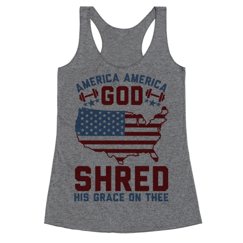 America America God Shred His Grace On Thee Racerback Tank Top