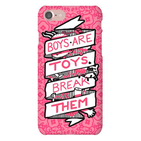 Boys Are Toys Break Them