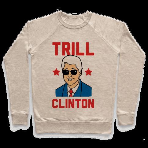 Trill Clinton Pullover