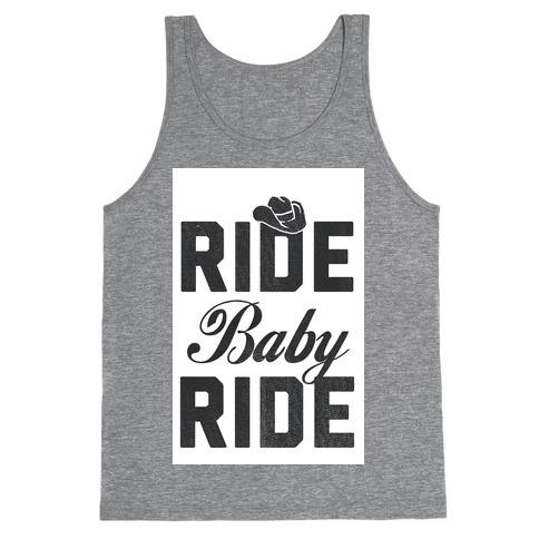 Ride, Baby, Ride Tank Top