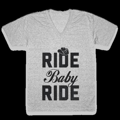 Ride, Baby, Ride V-Neck Tee Shirt