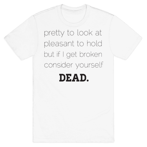 Pleasant to Hold Mens T-Shirt