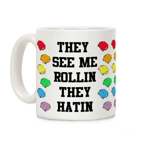 They See Me Rollin Gym Class Scooter Coffee Mug