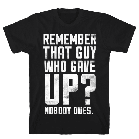 Nobody Remembers Mens T-Shirt