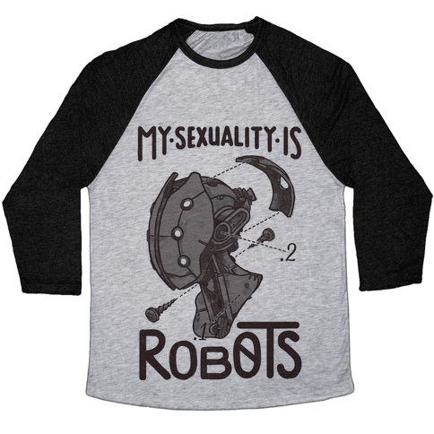 My Sexuality is Robots Baseball Tee