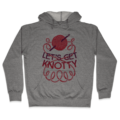 Let's Get Knotty (Crochet) Hooded Sweatshirt