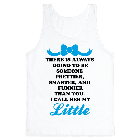 I Call Her My Little Tank Top