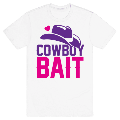 Cowboy Bait Mens T-Shirt