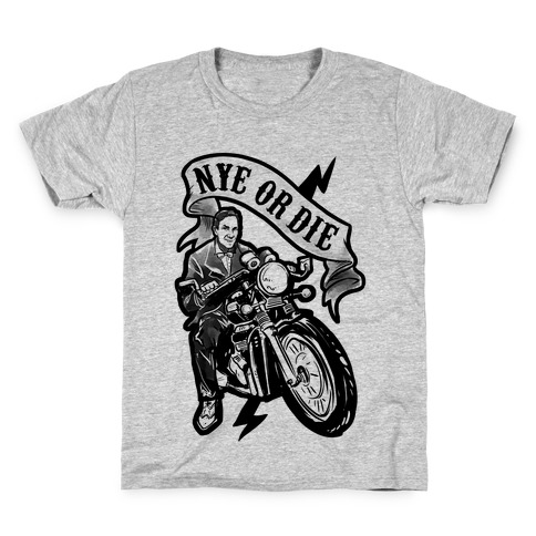Bill Nye Or Die Kids T-Shirt