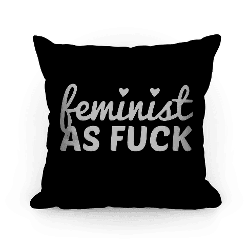 Feminist As F*** Pillow