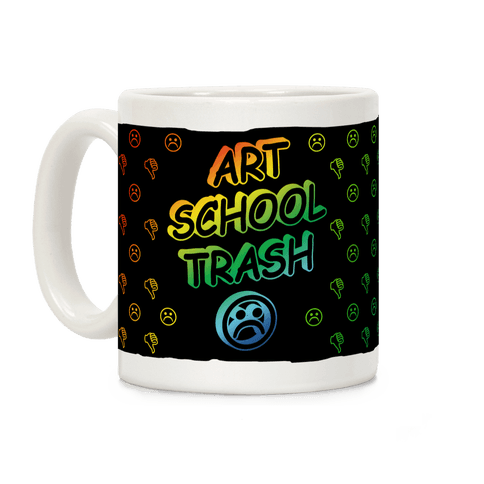 Art School Trash Coffee Mug