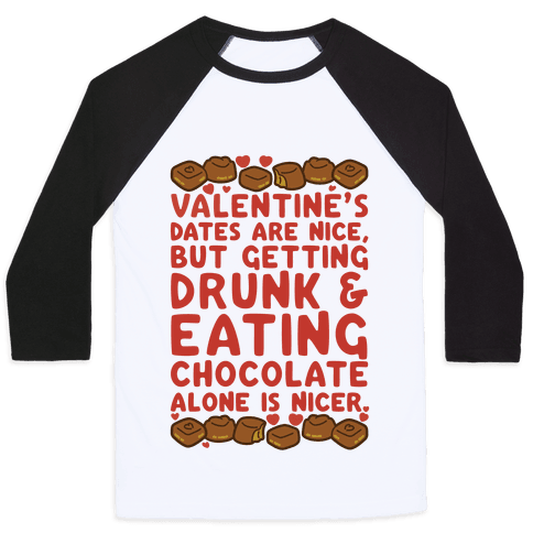Valentines Dates And Chocolate Baseball Tee