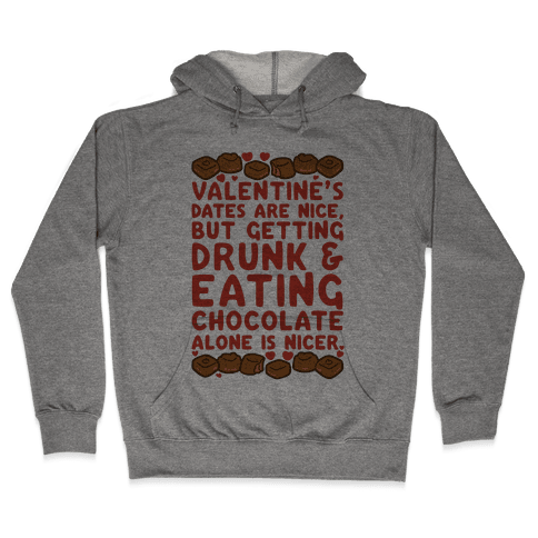 Valentines Dates And Chocolate Hooded Sweatshirt