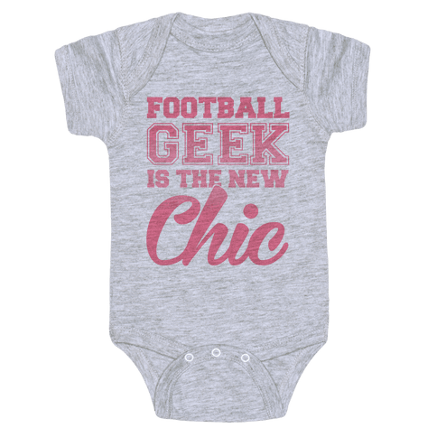 Football Geek Is The New Chic Baby Onesy