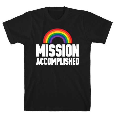 Mission Accomplished Mens T-Shirt