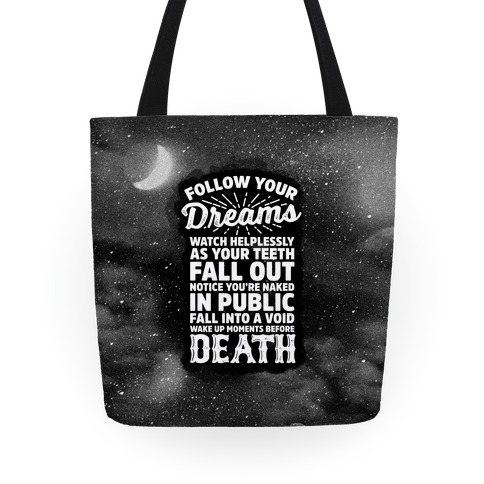 Follow Your Dreams Tote