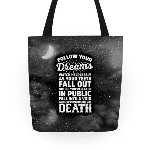 Follow Your Dreams Tote Bag | LookHUMAN