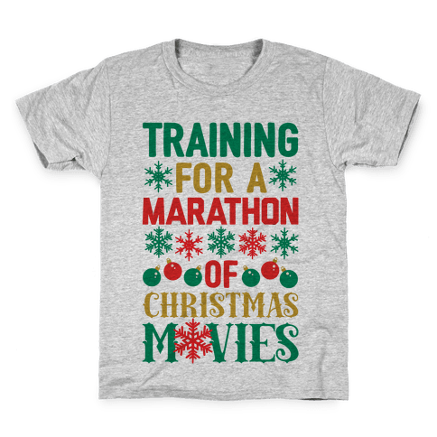 Training For A Marathon (Of Christmas Movies) Kids T-Shirt