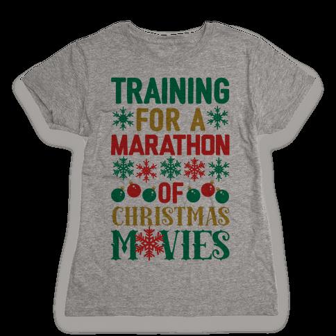 Training For A Marathon (Of Christmas Movies) Womens T-Shirt