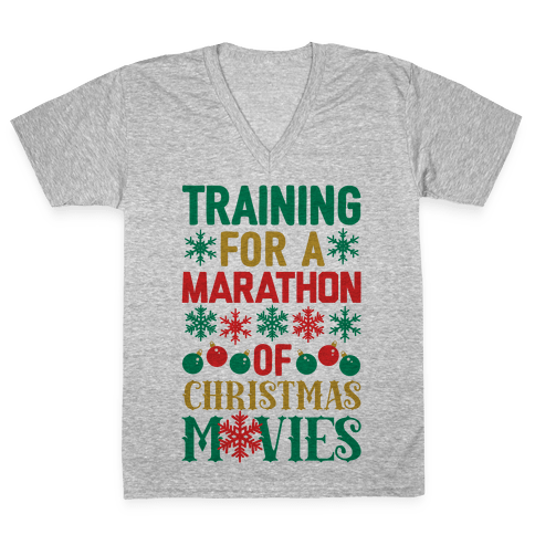 Training For A Marathon (Of Christmas Movies) V-Neck Tee Shirt