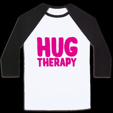 Hug Therapy Baseball Tee