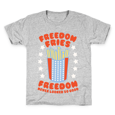 Freedom Fries Kids T-Shirt