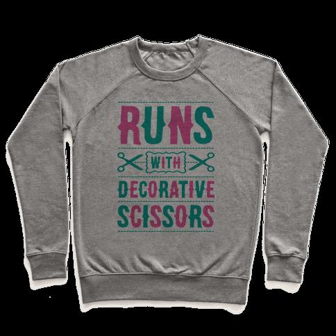 Runs With Decorative Scissors Pullover