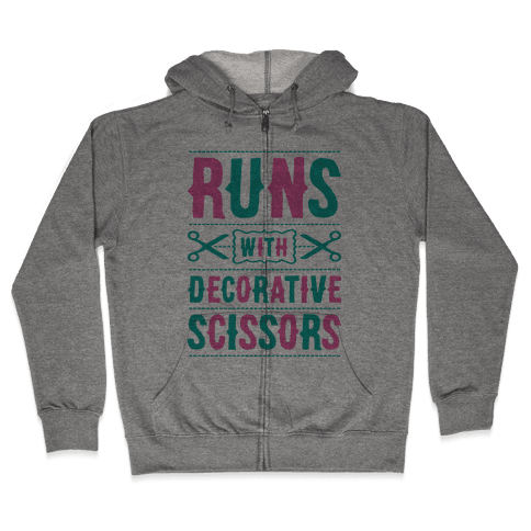 Runs With Decorative Scissors Zip Hoodie