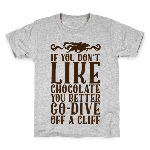 If You Don't Like Chocolate Kids T-Shirt