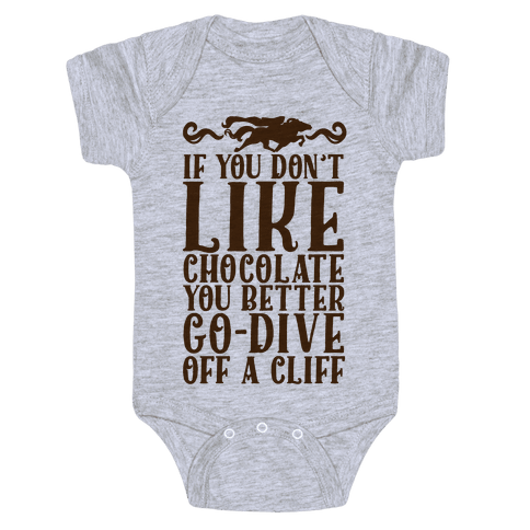 If You Don't Like Chocolate Baby Onesy