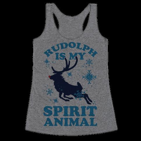 Rudolph Is My Spirit Animal Racerback Tank Top