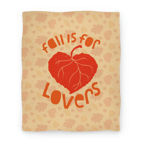 Fall Is For Lovers Blanket