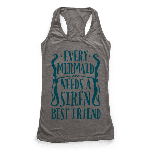 Every Mermaid Needs A Siren Best Friend Racerback Tank Top