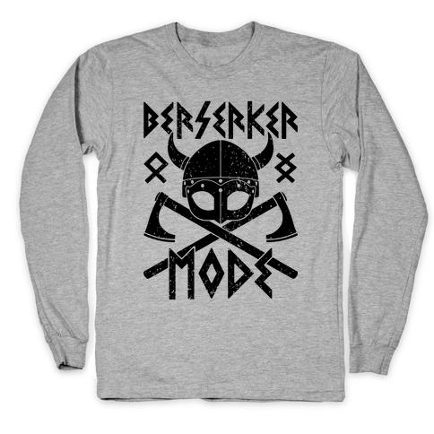 Berserker Mode Long Sleeve T-Shirt