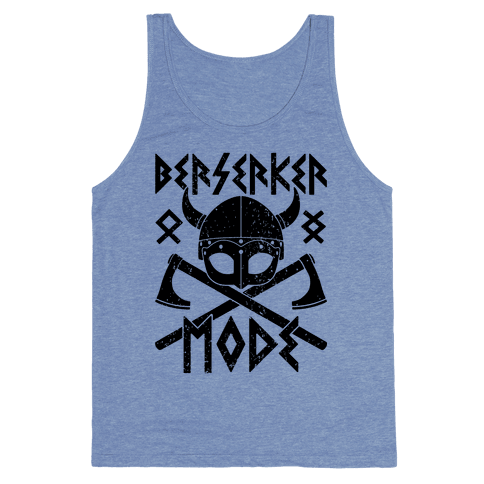Berserker Mode Tank Top