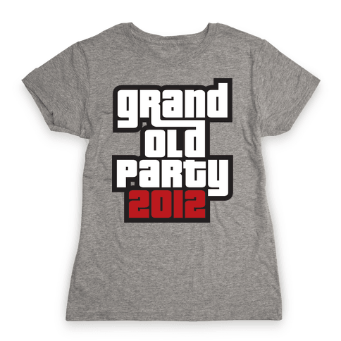 Grand Old Party 2012 Womens T-Shirt