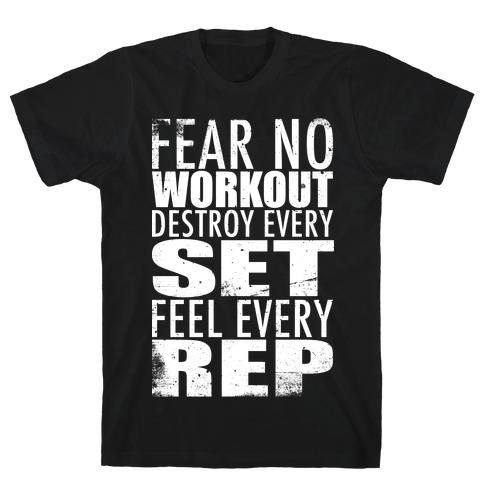Fear No Workout T-Shirt