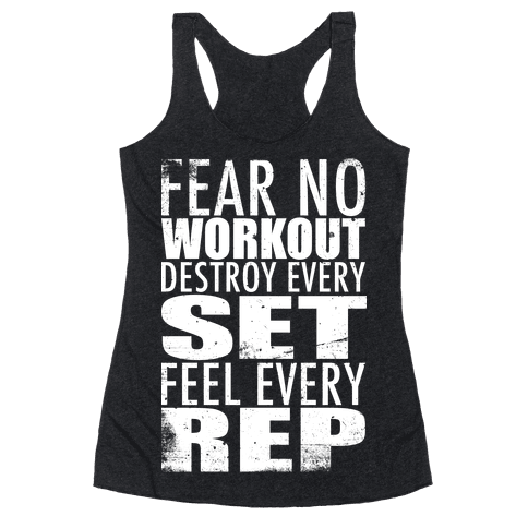 Fear No Workout Racerback Tank Top