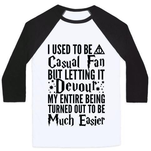 I Used To Be A Casual Fan (Harry Potter) Baseball Tee