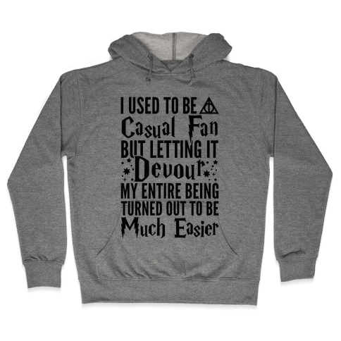 I Used To Be A Casual Fan (Harry Potter) Hooded Sweatshirt