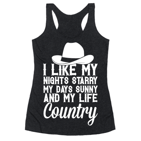I Like My Life Country Racerback Tank Top