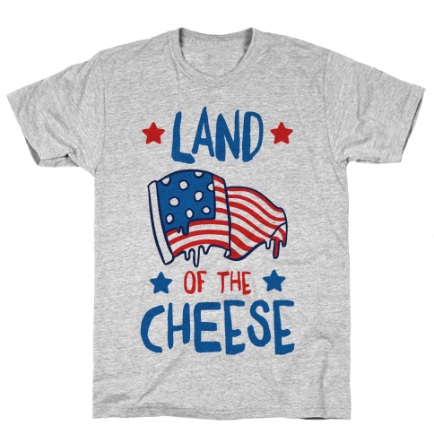Land Of The Cheese Mens T-Shirt